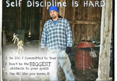 3 Easy Ways To Master Homesteading Self-Discipline